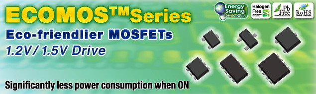 ECOMOS(TM) Series Eco-friendlier MOSFETs